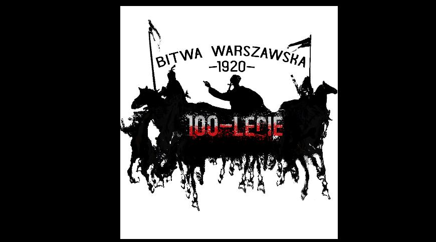 zdjęcie z napisem Bitwa Warszawska 1920